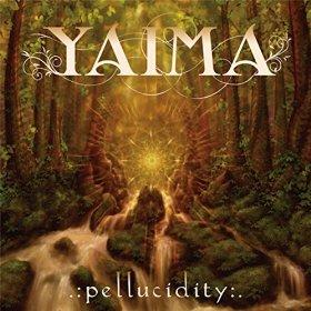 Yaima - Pellucidity