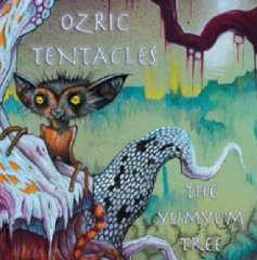 Ozric Tentacles - Yum Yum Tree