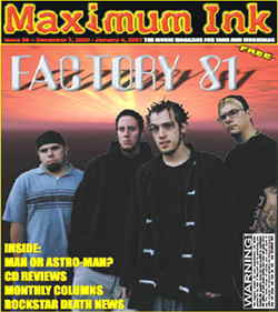 Factory 81 on the cover of Maximum Ink in December of 2000