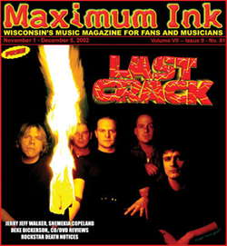 Last Crack is back! on cover of Maximum Ink for Rokker's Birthday, November 2002 - photo by Rökker