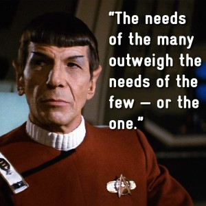 Image result for spock the needs of the many