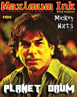 the Grateful Dead's Mickey Hart and Planet Drum on the cover of Maximum Ink in October 1998