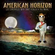 Los Cenzontles with David Hidalgo & Taj Mahal - American Horizon