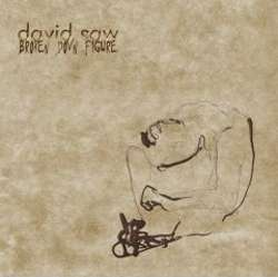 David Saw - Broken Down Figure