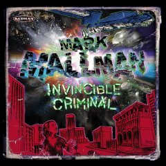Mark Mallman - Invincible Criminal
