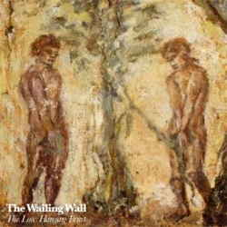 Wailing Wall - Low Hanging Fruit