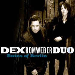 Dex Romweber Duo - Ruins of Berlin