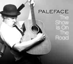 Paleface - The Show is on the Road