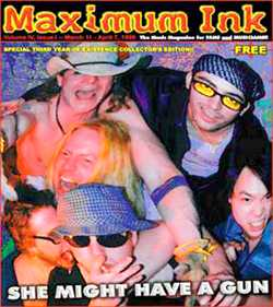 Every show might be their last! She Might Have A Gun on the cover of Maximum Ink in March 1999