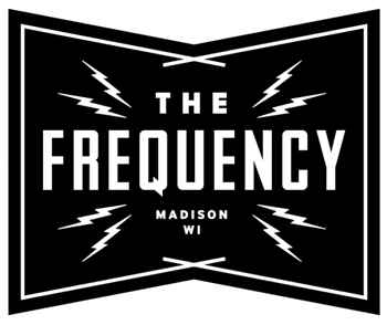 The Frequency in Madison, WI owned and operated by Darwin Sampson